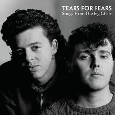 Tears For Fears - Songs From The Big Chair on 180g LP + Download