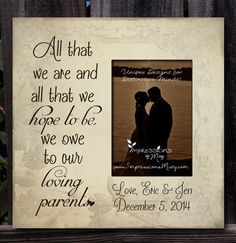 Personalized Parents of the Bride and Groom Picture Frame -- Perfect to give to your Mom and Dad on your Wedding Day! $55 #weddinggifts