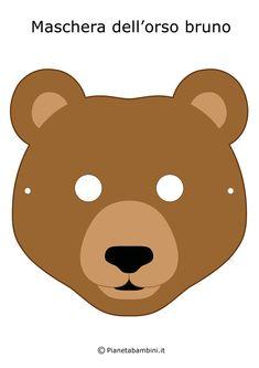 Maschera Orso Bruno Montessori Activities, Art Activities, Theme Carnaval, Fairy Tale Crafts, Printable Masks, Animal Crafts For Kids, Bear Face, Face Masks For Kids, Felt Quiet Books