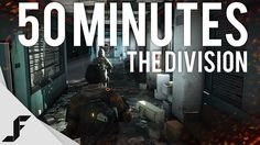 50 Minutes - The Division Gameplay