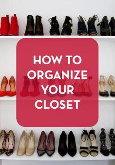 How to organize your closet!