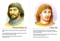 Přemysl Otakar II a Václav III. Montessori, Royals, School, Schools, Royal Families
