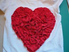 Ruffle/Rosette Heart Shirt: Tutorial on site @Paula Hylton-Abernathy. totally looks like something you'd do!