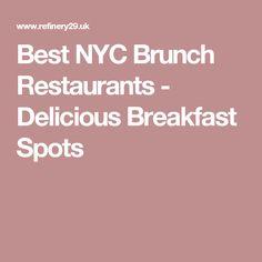 Best NYC Brunch Restaurants - Delicious Breakfast Spots
