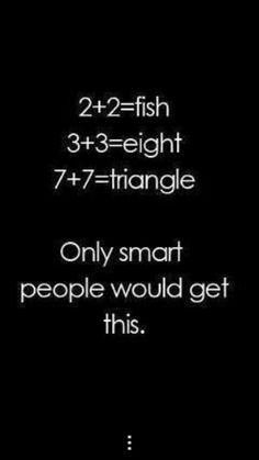 Smart People and Math Humor Funny Riddles, Math Jokes, Math Humor, Jokes Kids, Nerd Jokes, Algebra Humor, Jokes And Riddles, Nerd Humor, Funny Quotes