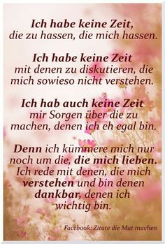 Ich habe keine Zeit zu sagen, ich habe keine … – spruche – Best Picture For Texte positif For Your Taste You are looking for something, and it is going to tell you exactly what you are looking for, and you didn't find that picture. Funny Positive Quotes, Happy Quotes, Time Quotes, Quotes For Him, Quotes Quotes, Historical Quotes, Leadership Quotes, True Words, Family Quotes