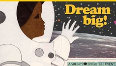 SheSays Brighton Dream Big! Dream Big, Brighton, Snoopy, Movie Posters, Movies, Fictional Characters, Art, Craft Art, Films