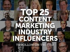 Influencers are quickly becoming a constant in the content marketing industry. Check out this curated list of 25 influential industry experts and where you can find them on Twitter.