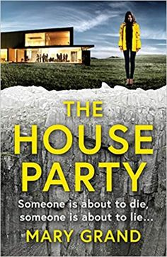 The House Party by Mary Grand – EmmabBooks.com Book Club Books, Book Lists, The Book, Books To Read, Influencer, Thriller Books, Housewarming Party, Grand Designs, Mystery Books