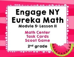 Engage NY Eureka Math Module 5 : Lesson 11  Math Center - (scheduled via http://www.tailwindapp.com?utm_source=pinterest&utm_medium=twpin&utm_content=post16685942&utm_campaign=scheduler_attribution)