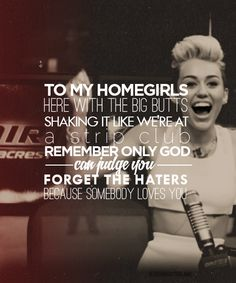 We can't stop | Miley Cyrus... Favorite part of the song!!