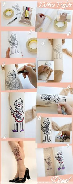 DIY Tattoo Tights Tutorial... for those who dont want to deal with a commitment of permanent ink