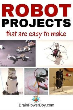 Make Your Own Robot: Easy Robot Projects Kids Can Build Make Your Own Robot! 9 awesome, easy to make robots that are so much fun to construct and play with. Click picture to see robots and instructions. Educational Activities For Kids, Science Activities, Science Projects, Stem Projects, Projects For Kids, Science Experiments, Easy Projects, Engineering Projects, Stem Science