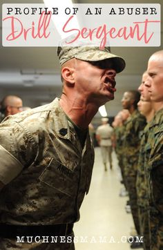 A United States Marine Drill Instructor Yells at a Recruit | Profile of an Abuser- The Drill Sergeant | muchnessmama.com | Identifying the types of abusive men Relationship Advice Quotes, Marriage Relationship, Marriage Advice, Toxic Relationships, Healthy Relationships, Drill Instructor, Ptsd Symptoms, Mental Health Issues, Addiction Recovery