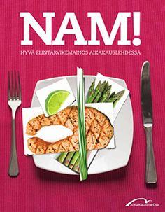 NAM! Hyvä elintarvikemainos aikakauslehdessä | Aikakausmedia