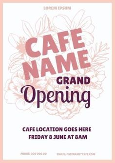 A creative template for a grand opening. A simple background with pink text displaying cafe name grand opening. Cafe Posters, Simple Backgrounds, Grand Opening, Lorem Ipsum, Stage, Names, Templates, Creative, Pink