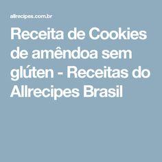 Receita de Cookies de amêndoa sem glúten - Receitas do Allrecipes Brasil