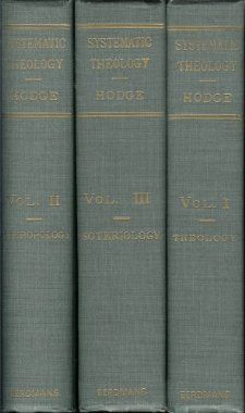 Amazon.com: Systematic Theology - 3 Volume Set: Charles Hodge: Books