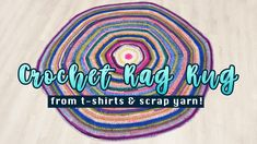 Journey to a Simple, Sustainable Life Old T Shirts, T Shirt Yarn, Learn To Crochet, Something Beautiful, Say Hi, Rug Making, Yarns, Scrap, Make It Yourself