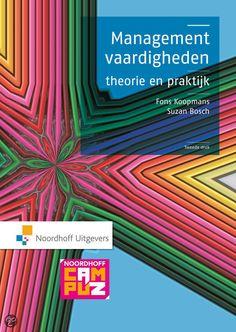 Managementvaardigheden : theorie en praktijk  Koopmans, Fons  2011  9789001809683  SISO 366.5.1 # Managementvaardigheden