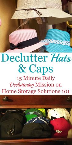 How to declutter hats and cap, including questions to ask yourself, and suggestions for getting rid of sentimental collections {on Home Storage Solutions 101}