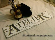 Atelier French Workshop Chippy vintage sign handpainted  via Etsy.