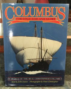 1991 Columbus For Gold God and Glory Hardback by LeftoverStuff