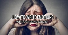 5 Tips For Writing Emotional Scenes