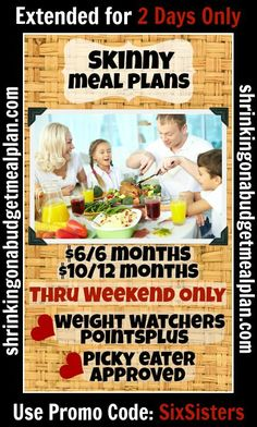 Is your New Year's Resolution to lose weight slipping? Family Dinners tough to get on the table? Shrinking Meal Plans are your secret weapon for ensuring you make those resolutions stick with Easy, Delicious, Skinny Meal Plans. Last weekend at $1/Month. Your whole family will gobble these Weight Watchers Inspired, family friendly meal plans. Includes breakfast, lunches, snacks, dinners and desserts. Points+ calculations too!