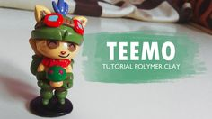League of Legends - Teemo Polymer Clay Tutorial // Arcilla Polimérica //...