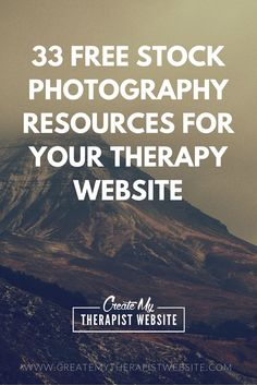 33 Top Websites to Find Free Stock Photos for Your Private Practice Website http://www.createmytherapistwebsite.com/free-stock-photography-resources-for-your-therapy-website/ http://buff.ly/1W8tOJt