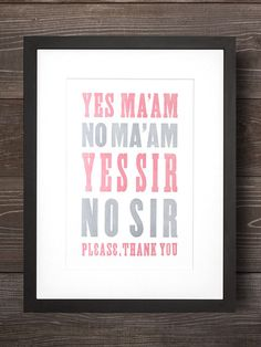 General Manners No. 1 | Southern Letterpress Print - Old Try - ´X°