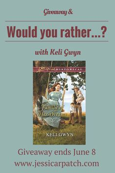 GIVEAWAY! Family of Her Dreams by Keli Gwyn, giveaway ends 6/8/15.