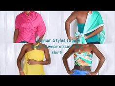 Summer Styles 11 NEW ways to wear a scarf as a shirt