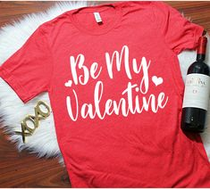 95d4ff6fb Etsy Be my valentine, Valentines T Shirt, Teacher Shirt, Valentines Shirt, Valentines  Day Shirt