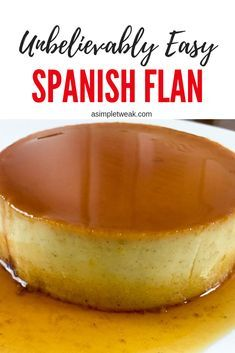 This delightful and creamy Spanish flan is the perfect finish after a tasty meal or just the ideal dessert for holiday celebrations. Just one small slice will do the trick so make sure to share it :) Mexican Flan, Mexican Dessert Recipes, Mexican Food Recipes, Flan Dessert, Flan Cake, Köstliche Desserts, Delicious Desserts, Yummy Food, Filipino Desserts