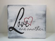 Love Sign/Wood Sign/Love One Another/Sign/Home by CountrySettings
