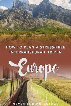 How to Plan a Stress-Free Interrail or Eurail Train Trip Around Europe – Train travel around the Globe Europe Train Travel, Travel Around Europe, Europe Travel Tips, Travel Around The World, Travel Usa, Travel Guides, Traveling Europe, Travel Packing, Packing Lists