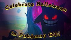 'Pokemon Go': When Does the Halloween Event Start & End? - http://comicons.com/pokemon-go-when-does-the-halloween-event-start-end/