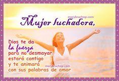 mensaje cristiano imagen para la mujer luchadora trabajadora Happy Woman Day, Woman Of God, Proverbs 31, Word Of Wisdom, Images Of Happiness