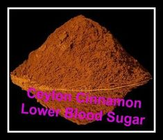 Ceylon cinnamon (C. zeylanicum ) lowered blood glucose, reduced food intake, and improved lipid parameters in diabetes-induced rats. #carbswitch Please Repin Other benefits; attenuation of diabetes associated weight loss, reduction of fasting blood glucose, LDL and HbA(1c) , increasing HDL cholesterol and increasing circulating insulin levels. #bellyfatburnerovernight #ldlcholesterol
