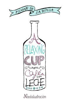 """Botella de """"Relaxing cup of Café con Leche"""" ^o^ https://www.facebook.com/Nosoloilustracion"""