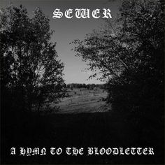 A Hymn to the Bloodletter