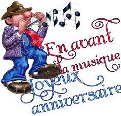 En avant la musique... Joyeux Anniversaire! Digi Stamps, Happy Birthday Cards, Positive Affirmations, Ramadan, Anniversary Gifts, Messages, Fun, Animation, Gift Ideas