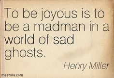 Henry Miller Quotes - Meetville
