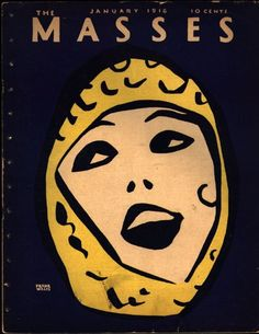 The Masses, January 1916. Cover art by Frank Walts. Via Newmanology. Originally from The Special Collections at Michigan State University.