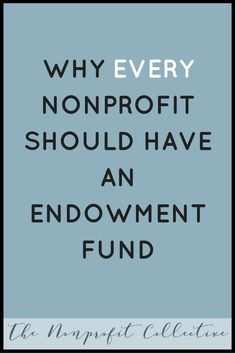 What is an Endowment Fund? Click through to find what an endowment fund is, the benefits of an endowment fund and how to build an… Start A Non Profit, Nonprofit Fundraising, Fundraising Ideas, Foundation Grants, Grant Writing, Making Ideas, About Me Blog, How To Plan, Tips