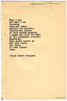 Typewriter Series by Tyler Knott Gregson Most Beautiful Words, Beautiful Poetry, Pretty Words, Love Words, Poetry Quotes, Me Quotes, Crazy Quotes, Strong Quotes, Tyler Knott Gregson Quotes
