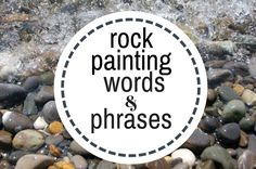 Rock Painting Words and Phrases