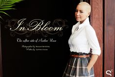 In Bloom: The Softer Side of Amber Rose | An interesting article discussing her careers choices for the future and her responses to haters.